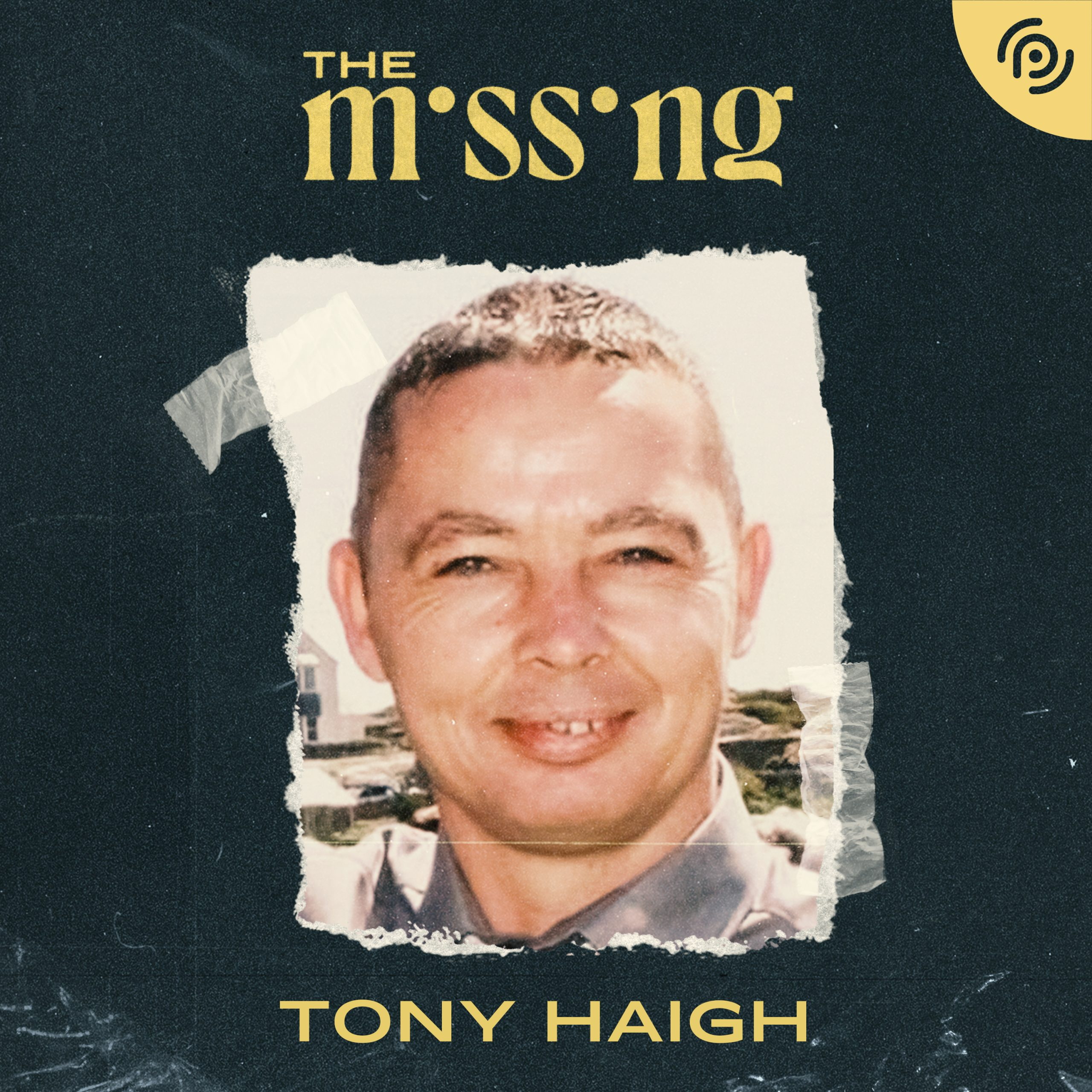 The Missing PodCast Tony Haigh