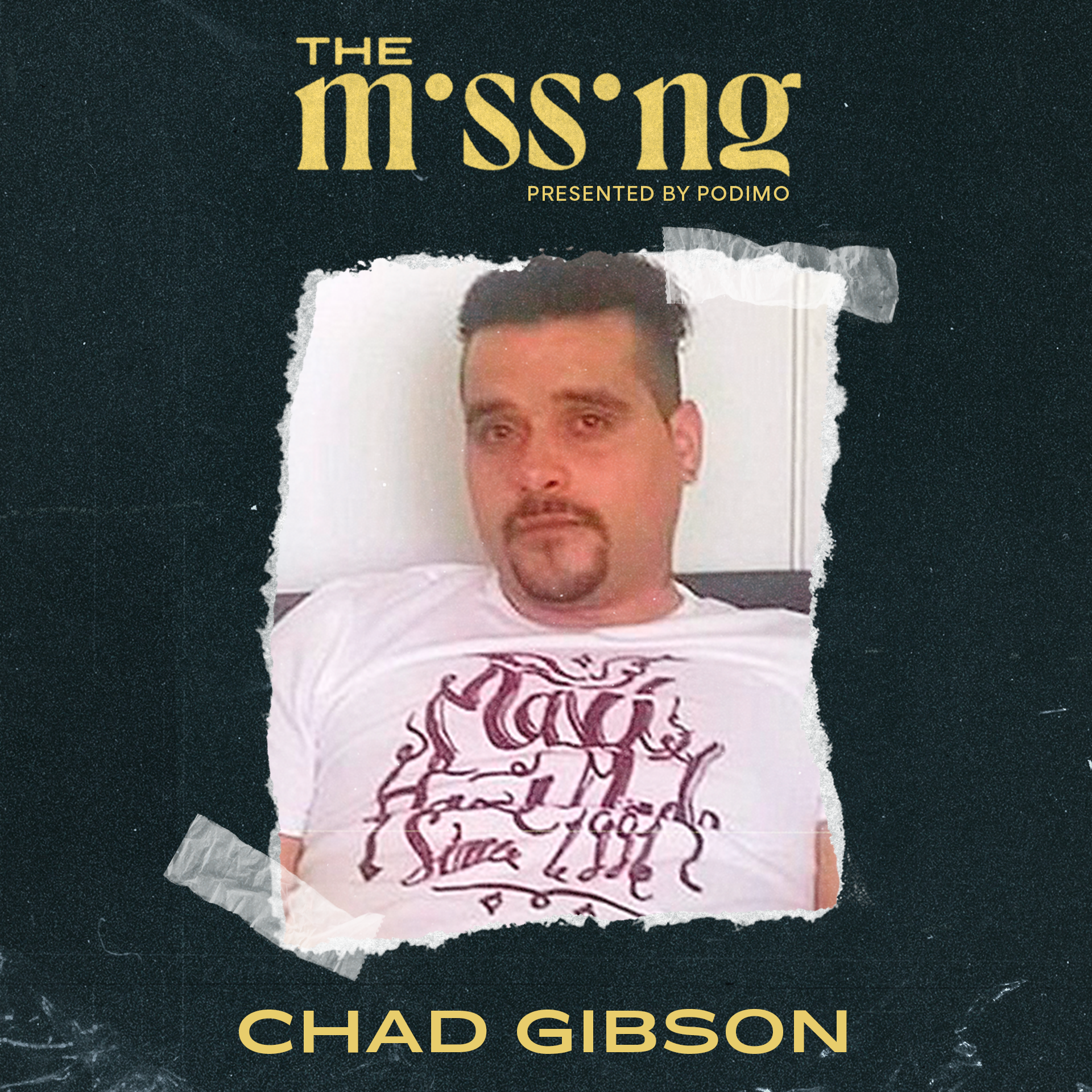 Chad Gibson The Missing Podcast
